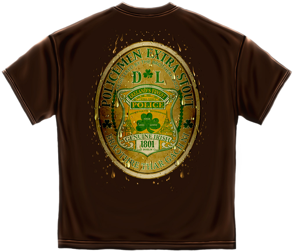 "Irish Police""Extra Stout"" T Shirt"