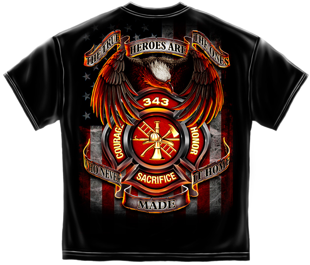 """True Heroes""Firefighter T Shirt"