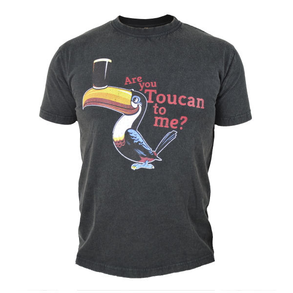 \'Are you Toucan to me Tee\'