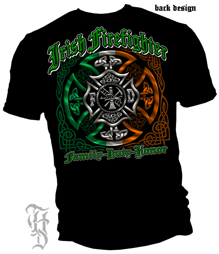 Irish Firefighter Family,Duty,Honor Black T Shirt